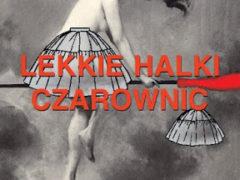 """Robótkowe cytaty: """"Lekkie halki czarownic"""""""